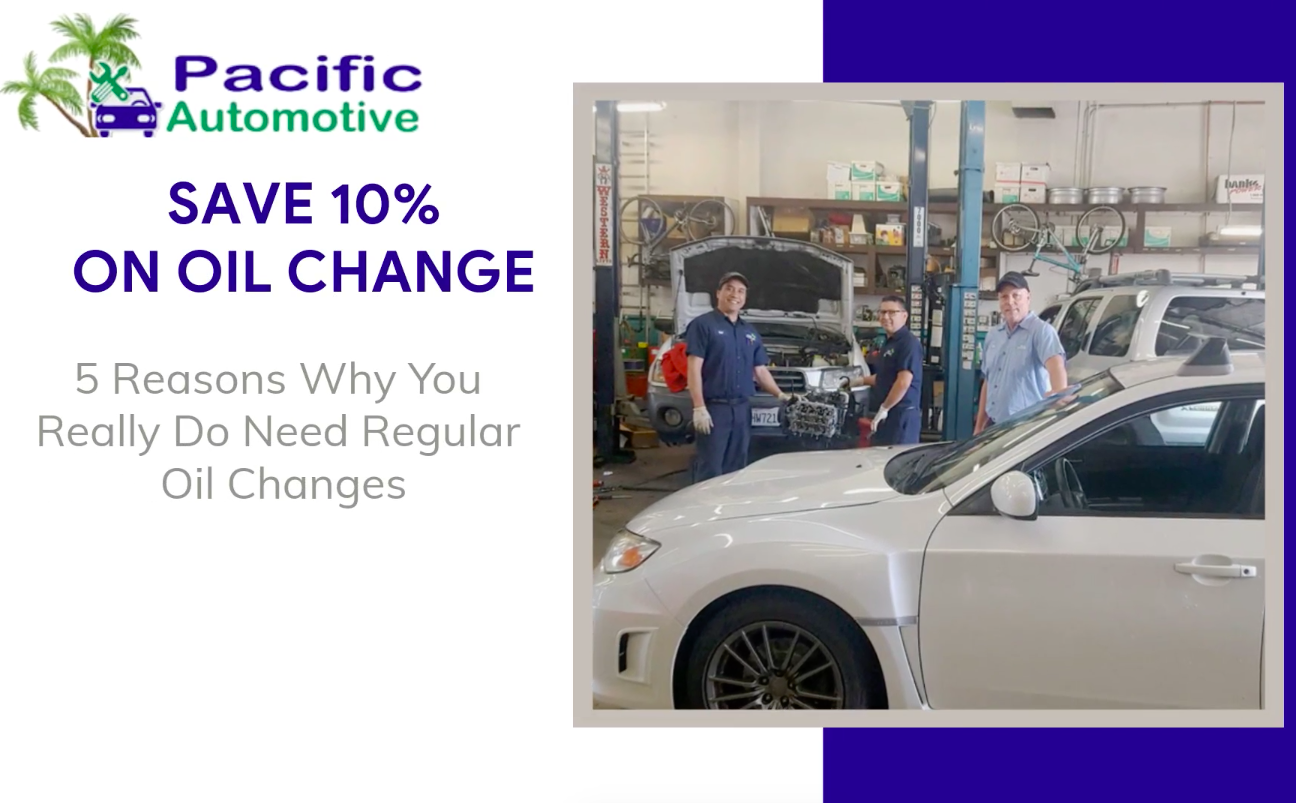 5 Reasons Why You Really Do Need Regular Oil Changes
